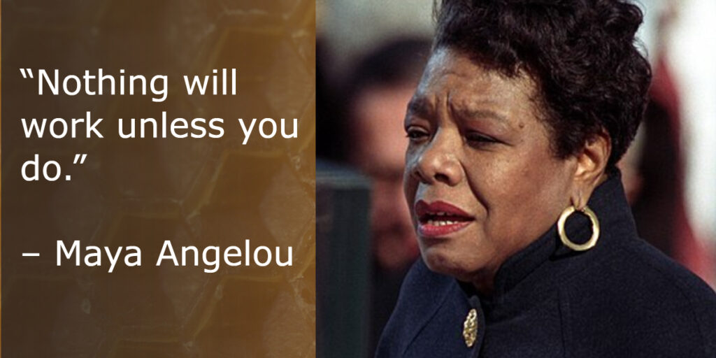 business advice from maya angelou